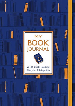 My Book Journal : A 100-Book Reading Diary for Bibliophiles