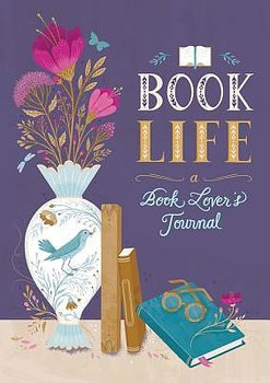 Book Life : A Reader's Journal