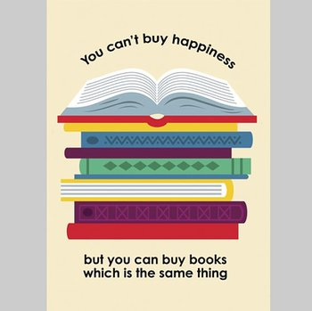 You can't buy happiness but you can buy books : Vykort
