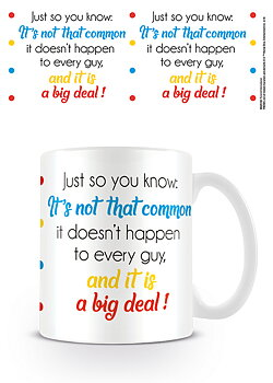 Just So You Know Coffee Cup